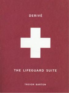 Derivé // The Lifeguard Suite [Trevor Barton]