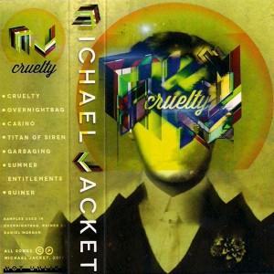 Michael Jacket - Cruelty