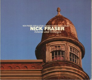 Nick Fraser - Towns and Villages