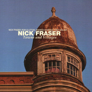Nick Fraser - Towns and Villages (thumb)