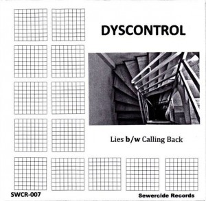 Dyscontrol - Lies b/w Calling Back