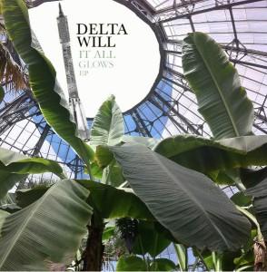 Delta Will - It All Glows