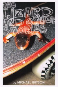 The Lizard and Other Stories [Michael Bryson]