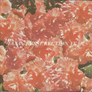 TAXA - Resurrection Year