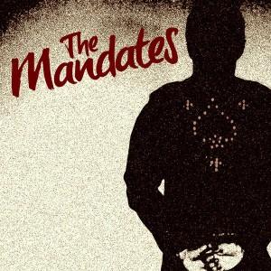 The Mandates - The Mandates