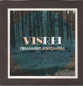 Visrei - Firmament / Aokigahara