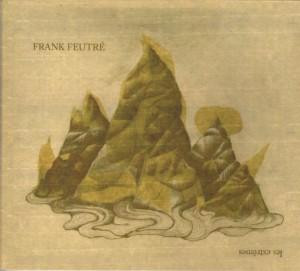 Frank Feutré - Les Extrèmes