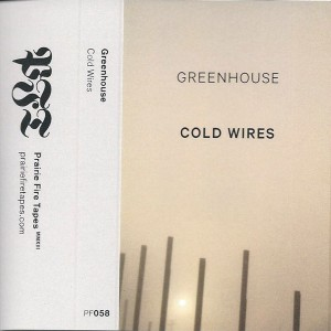 Greenhouse - Cold Wires
