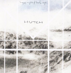 Hutch - Happy Days & Lonely Nights