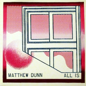 Matthew Dunn - All Is