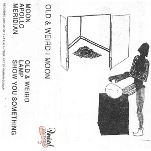 Moon // Old and Weird - Split