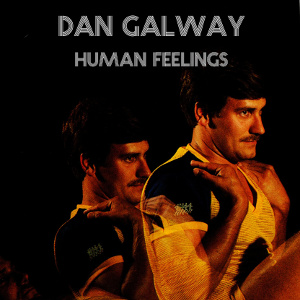 Dan Galway - Human Feelings-thumb