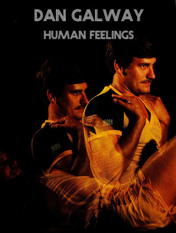 Dan Galway - Human Feelings