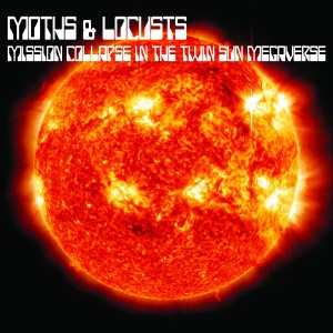 Moths and Locusts - Mission Collapse in the Twin Sun Megaverse