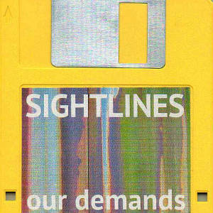 Sightlines - Our Demands