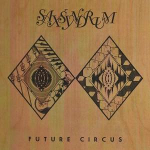Saxsyndrum - Future Circus