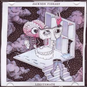 Jackson Fishauf - Legitimate