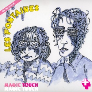 Les Fontaines - Magic Touch