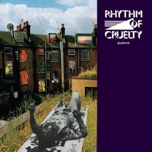 Rhythm of Cruelty - Dysphoria