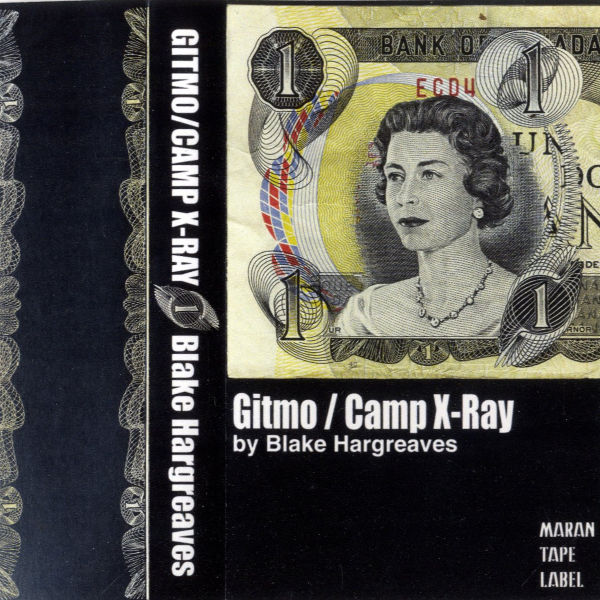 Blake Hargreaves - Gitmo/Camp X-Ray