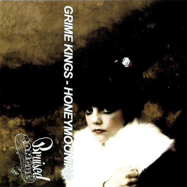 Grime Kings - Honeymooning