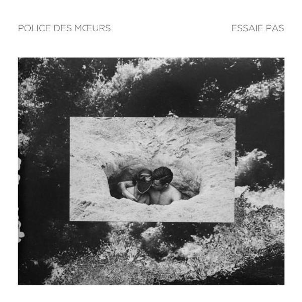 Police des Moeurs // Essaie Pas - Split