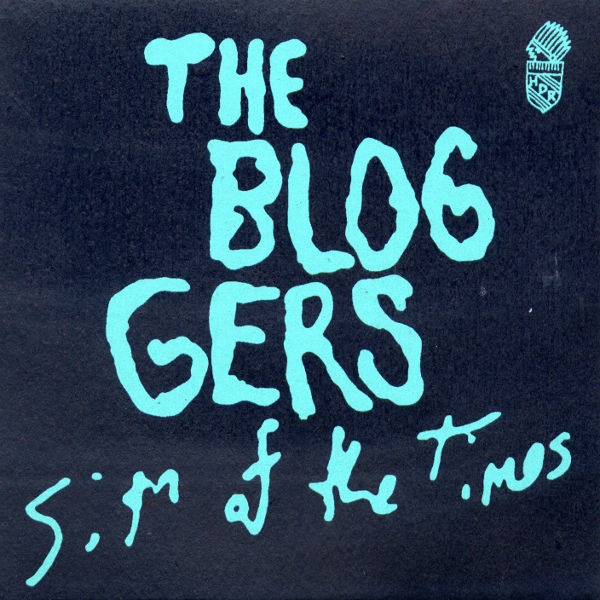 The Bloggers - Sign of the Times