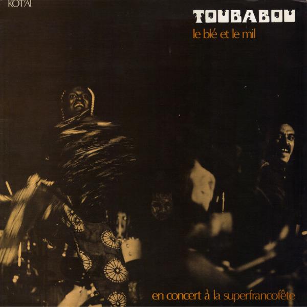 Toubabou - La blé et le mil