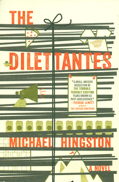 Michael Hingston - The Dilettantes