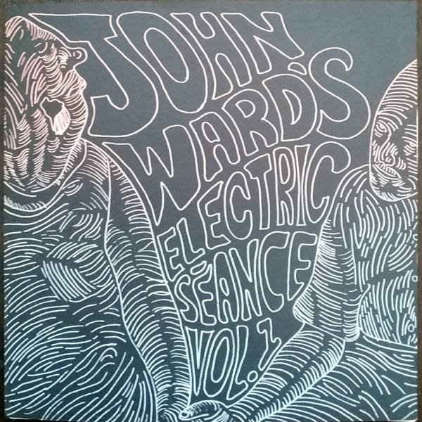 John Ward's Electric Séance - Vol. 1