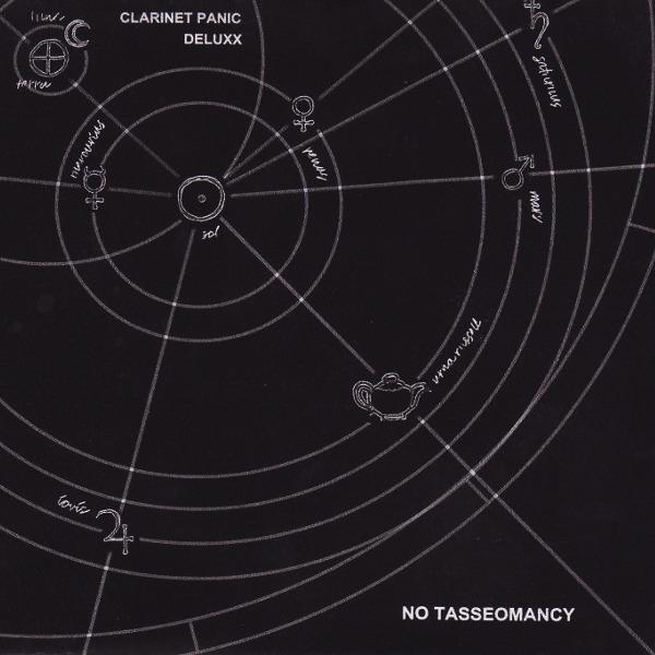 Clarinet Panic Deluxx - No Tasseomancy