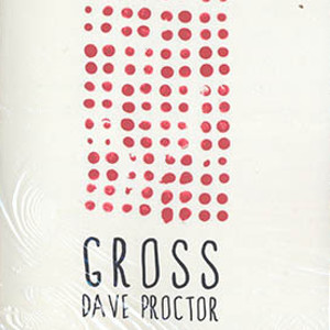 David Proctor - Gross