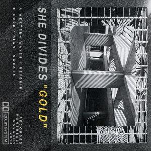 She Divides - Gold EP