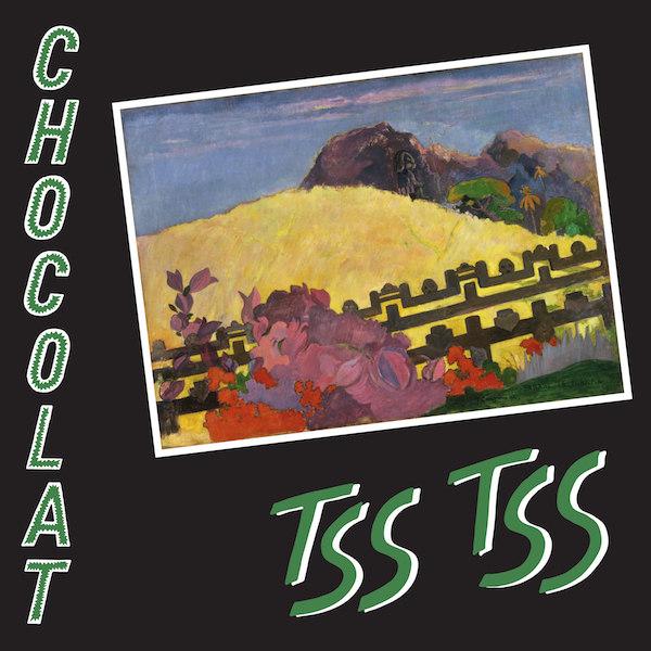 Weird_Canada-CHOCOLAT-Tss_Tss