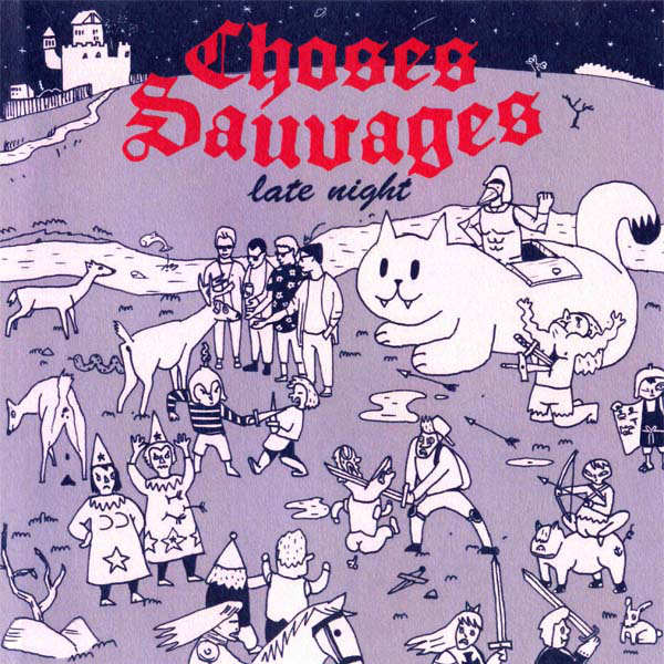 New Canadiana :: Choses Sauvages - Late Night EP