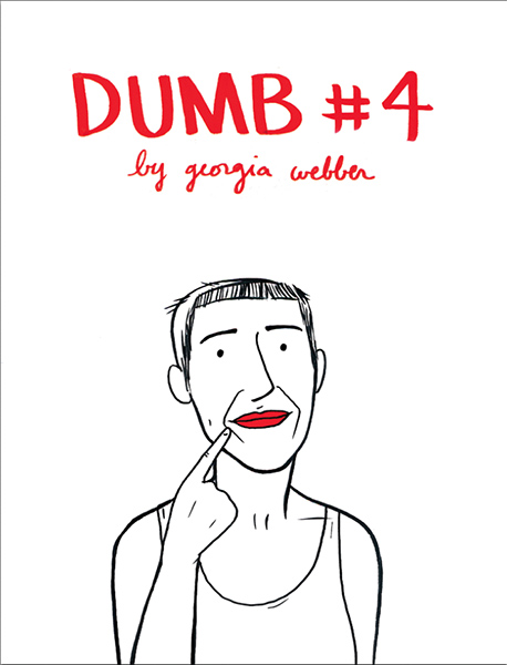Georgia Webber - Dumb #4 and #5