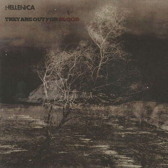 New Canadiana :: Hellenica - They Are Out For Blood