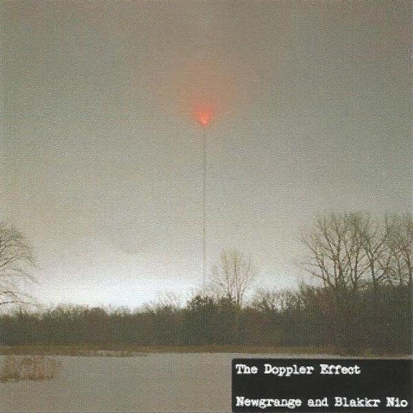Newgrange and Blakkr Nio - The Doppler Effect