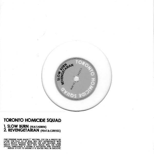 Toronto Homicide Squad - Slow Burn