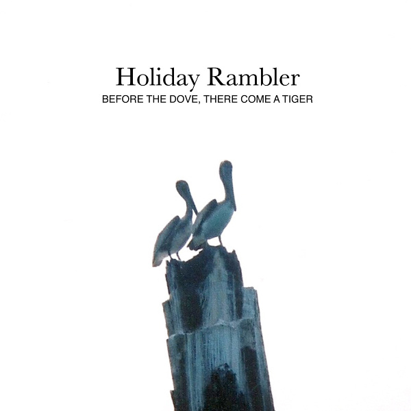 Holiday_Rambler-Before_the_Dove