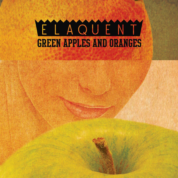 Weird_Canada-Elaquent-Green_Apples_and_Oranges