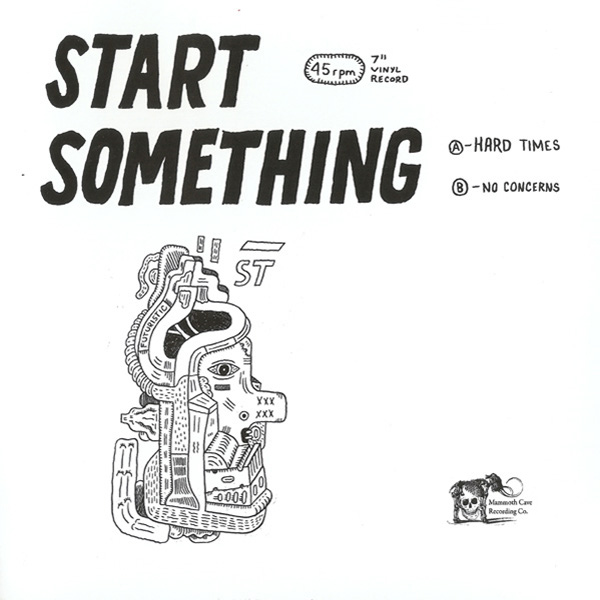Weird_Canada-Start_Something-Hard_Times