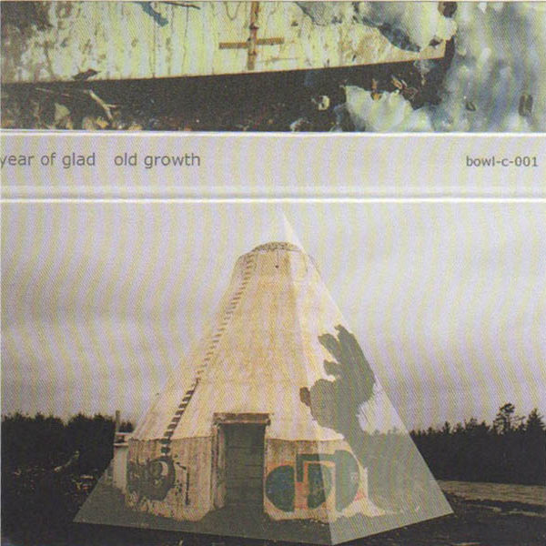 New Canadiana :: Year of Glad - Old Growth