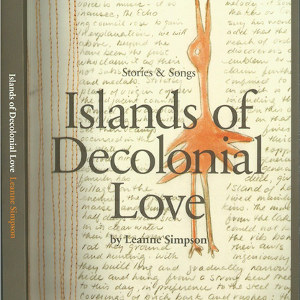 Weird_Canada-Islands_of_Decolonial_Love-thumb