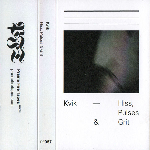 Weird_Canada-Kvik-Hiss_Pulses_and_Grit