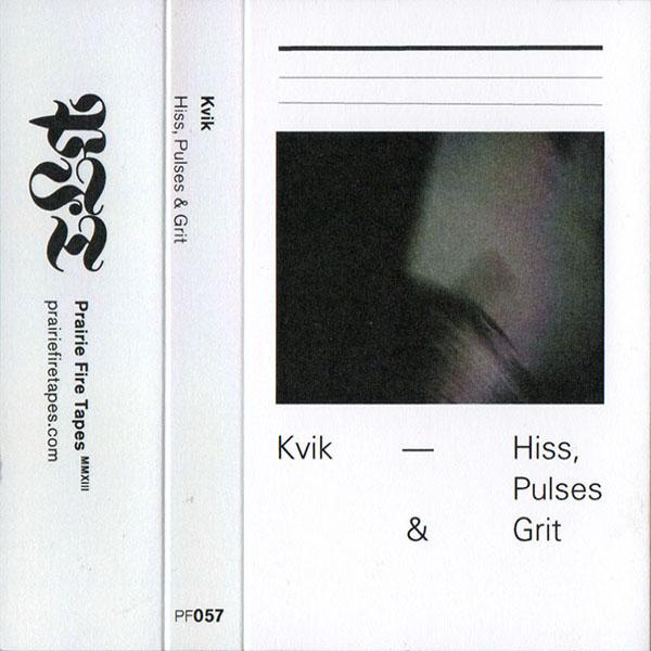 Weird_Canada-Kvik-Hiss_Pulses_and_Grit1.jpg