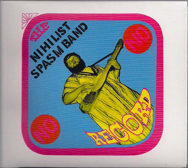 Nihilist Spasm Band - No Record
