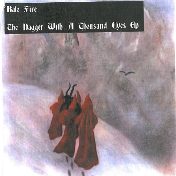 Weird_Canada-Bale_Fire-The-Dagger_With_a_Thousand_Eyes