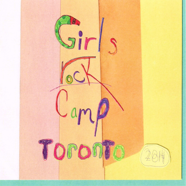Weird_Canada-Girls_Rock_Camp_Toronto-2014_Compilation_CD-web
