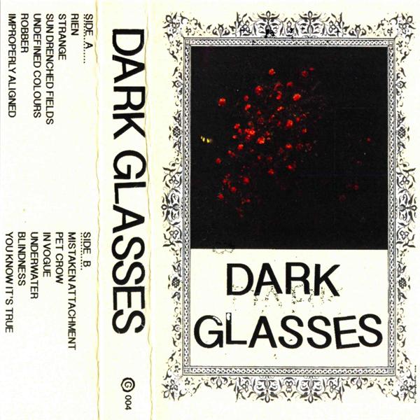 Weird_Canada-Dark_Glasses-Dark_Glasses